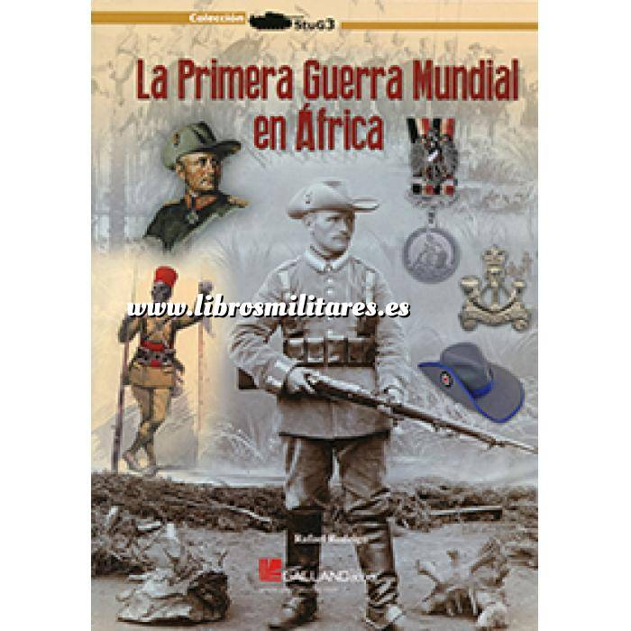 Imagen Primera guerra mundial La I Guerra Mundial en África