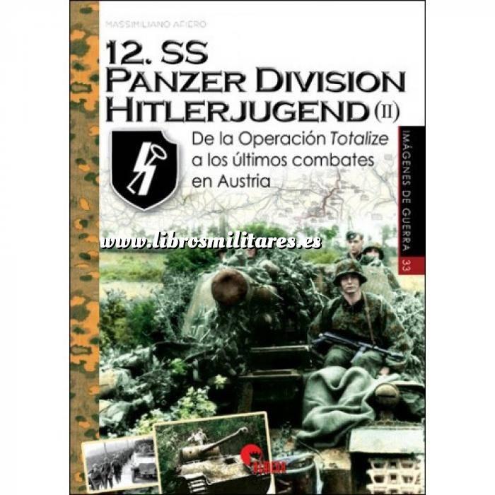 Imagen Segunda guerra mundial 12.SS Panzer División Hitlerjugend (II ) De la operación Totalize