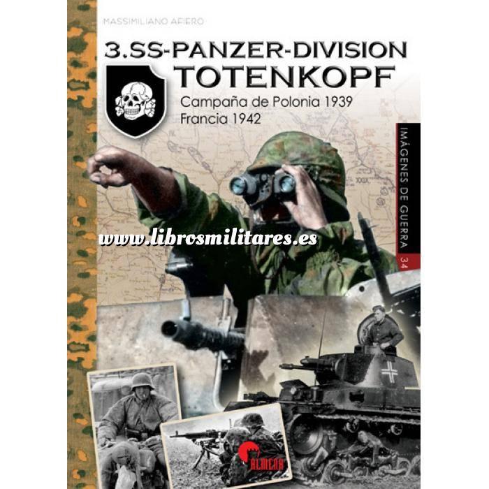 Imagen Segunda guerra mundial 3.SS-PANZER-DIVISION TOTENKOPF - Campaña de Polonia 1939 - Francia  1942