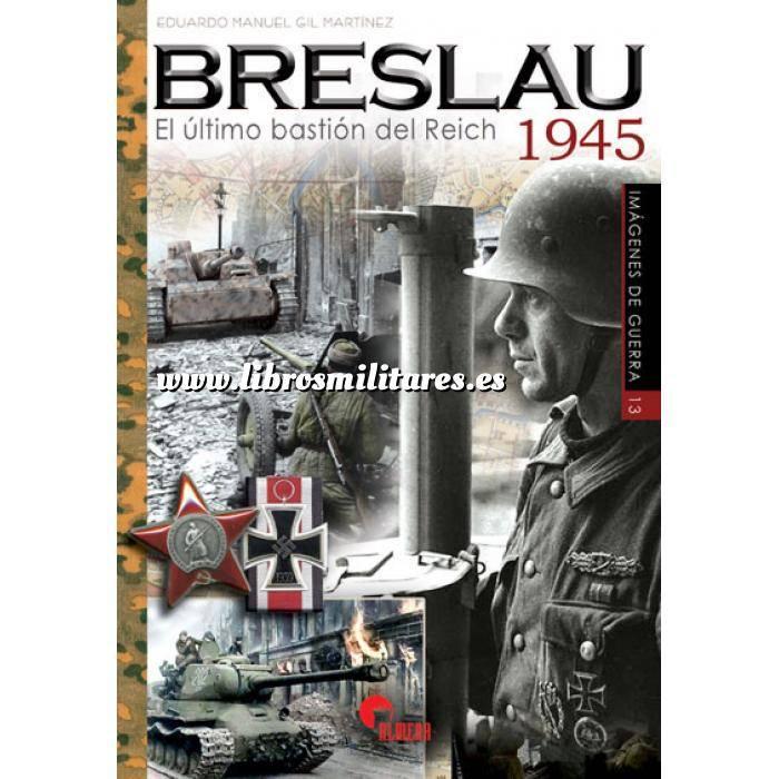 Imagen Segunda guerra mundial Breslau 1945 El último bastión del Reich