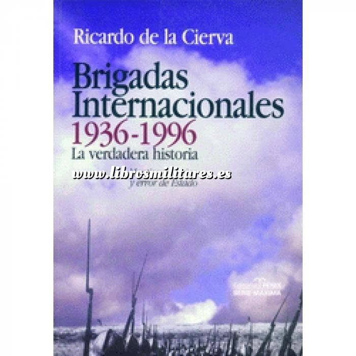 Imagen Segunda guerra mundial Brigadas internacionales 1936-1996. La verdadera historia
