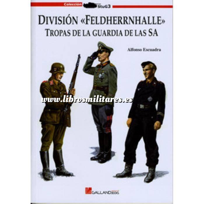 Imagen Segunda guerra mundial División feldherrnhalle. Tropas de la guardia de las sa