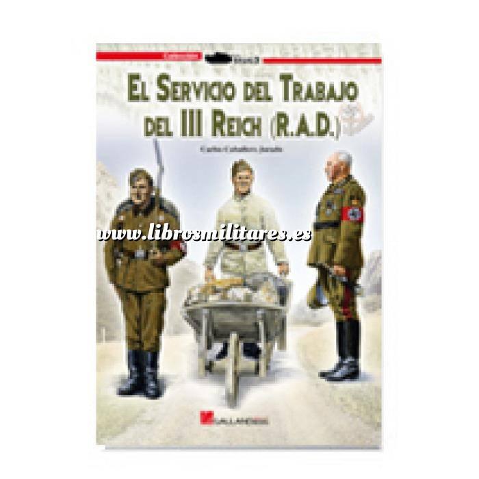 Imagen Segunda guerra mundial El servicio del trabajo del III Reich (R.A.D.)