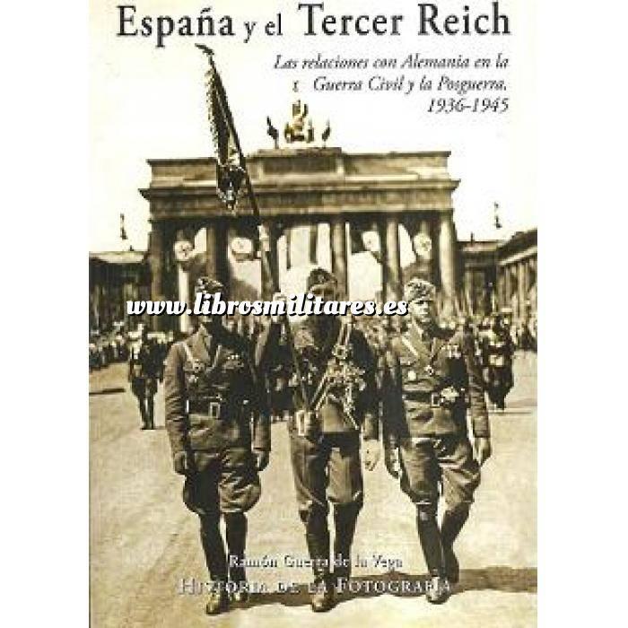 Imagen Segunda guerra mundial España y el tercer Reich