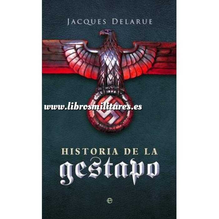 Imagen Segunda guerra mundial Historia de la Gestapo