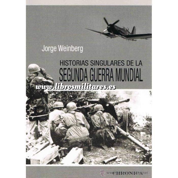 Imagen Segunda guerra mundial Historias singulares de la segunda guerra mundial