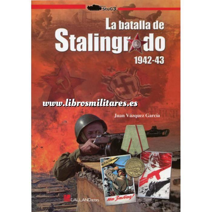 Imagen Segunda guerra mundial La batalla de Stalingrado 1942-43