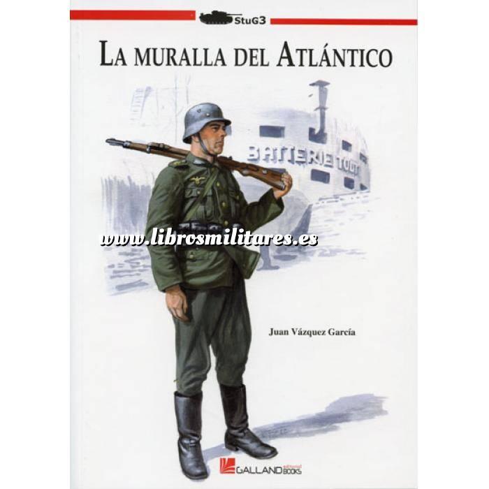 Imagen Segunda guerra mundial La muralla del Atlántico
