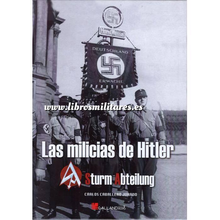 Imagen Segunda guerra mundial Las Milicias de Hitler