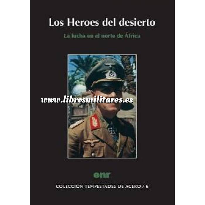 Imagen Segunda guerra mundial Los héroes del desierto. La lucha en el norte de África