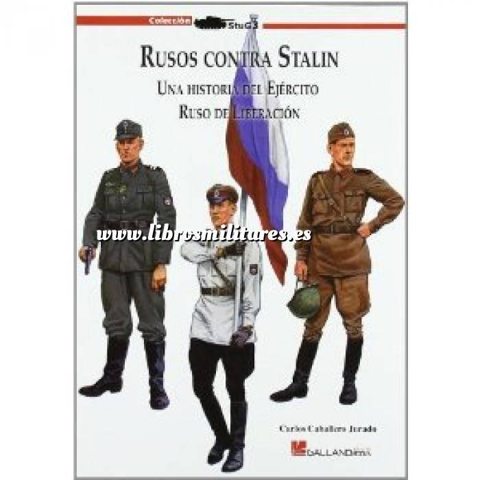 Imagen Segunda guerra mundial Rusos contra Stalin. Una historia del ejercito Ruso de liberacion