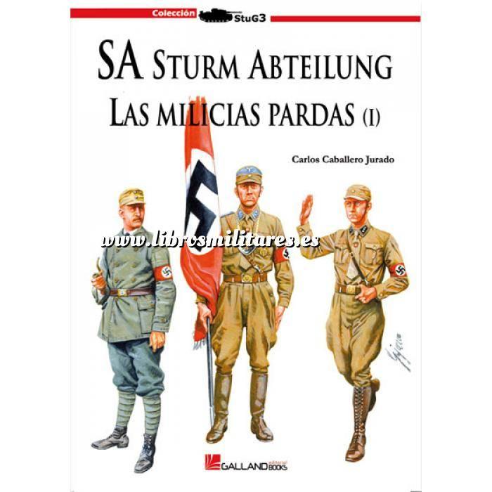 Imagen Segunda guerra mundial SA Sturm Abteilung. Las milicias pardas. Vol. 1