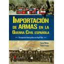 Guerra civil española - Importación de Armas en la Guerra Civil española