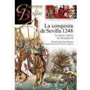 Guerreros y batallas - Guerreros y Batallas nº105 La conquista de Sevilla 1248. La mayor victoria  de Fernando III
