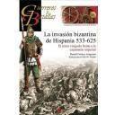 Guerreros y batallas - Guerreros y Batallas nº 86 La invasión bizantina de Hispania 533-625 El reino visigodo frente a la expansión imperial