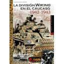 Segunda guerra mundial - La división Wiking en el cáucaso 1942-1943