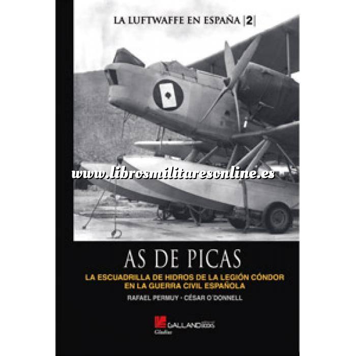 Imagen Aviación militar  As de picas. El grupo de hidros de la Legión Condor en la guerra civil Española 1936-1939