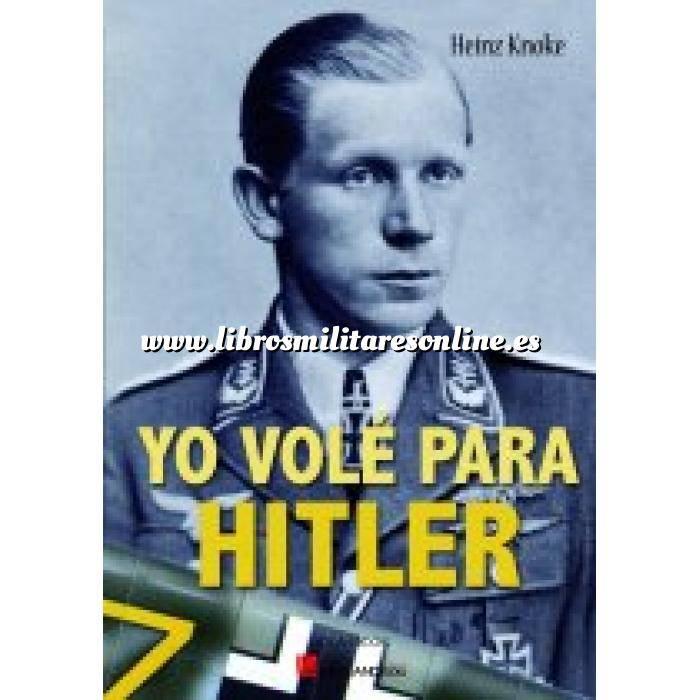Imagen Aviación militar  Yo volé para Hitler