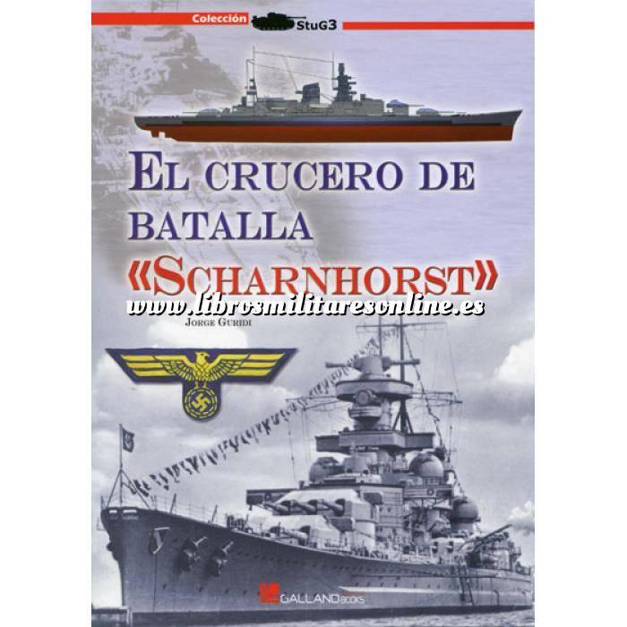 Imagen Barcos y submarinos El crucero de batalla Scharnhorst