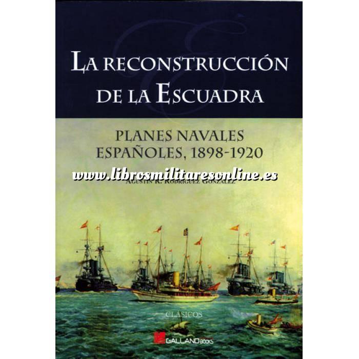 Imagen Barcos y submarinos La reconstrucción de la Escuadra
