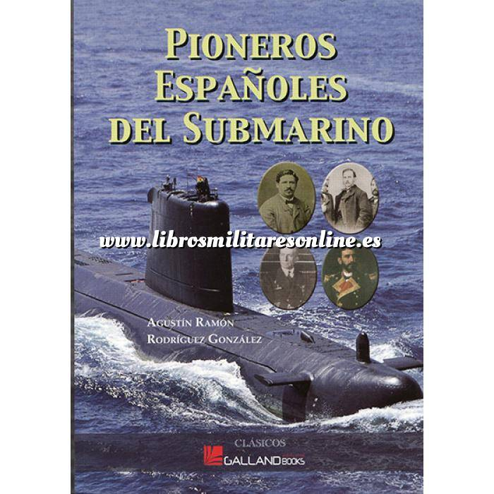 Imagen Barcos y submarinos Pioneros españoles del submarino