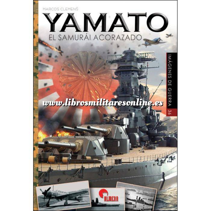 Imagen Barcos y submarinos YAMATO. El samurái acorazado
