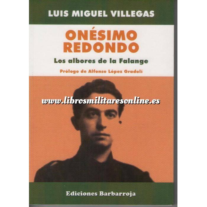 Imagen Falange/jose Antonio Onésimo Redondo. Los albores de la Falange