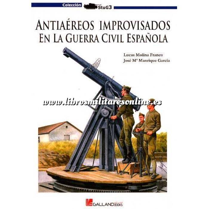 Imagen Guerra civil española Antiaéreos improvisados en la Guerra Civil Española