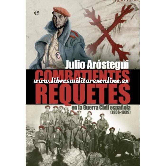 Imagen Guerra civil española Combatientes requetés en la Guerra Civil española (1936-1939)