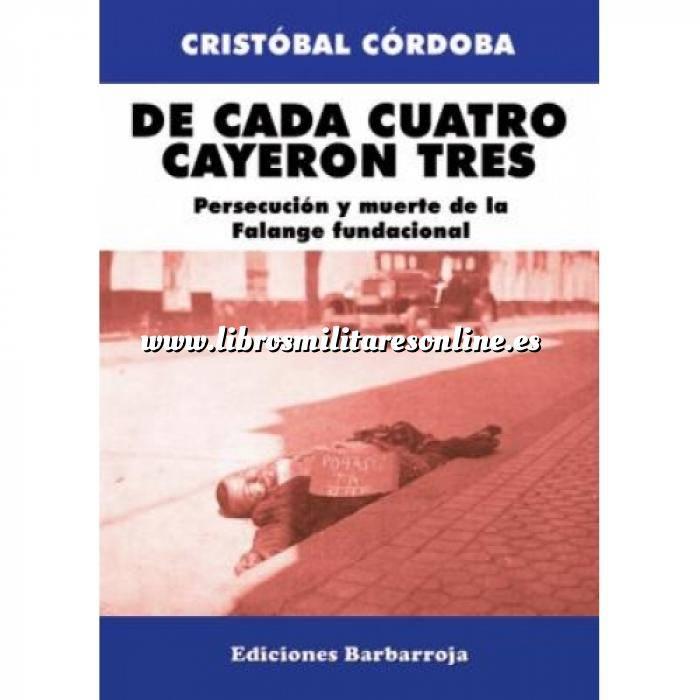 Imagen Guerra civil española De cada cuatro cayeron tres.Persecución y muerte de la Falange Fundacional