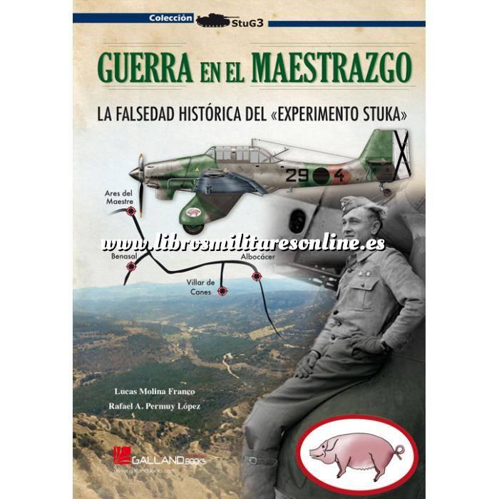 Imagen Guerra civil española  Guerra en el Maestrazgo  La guerra del Maestrazgo. La falsedad histórica del «Experimento Stuka»