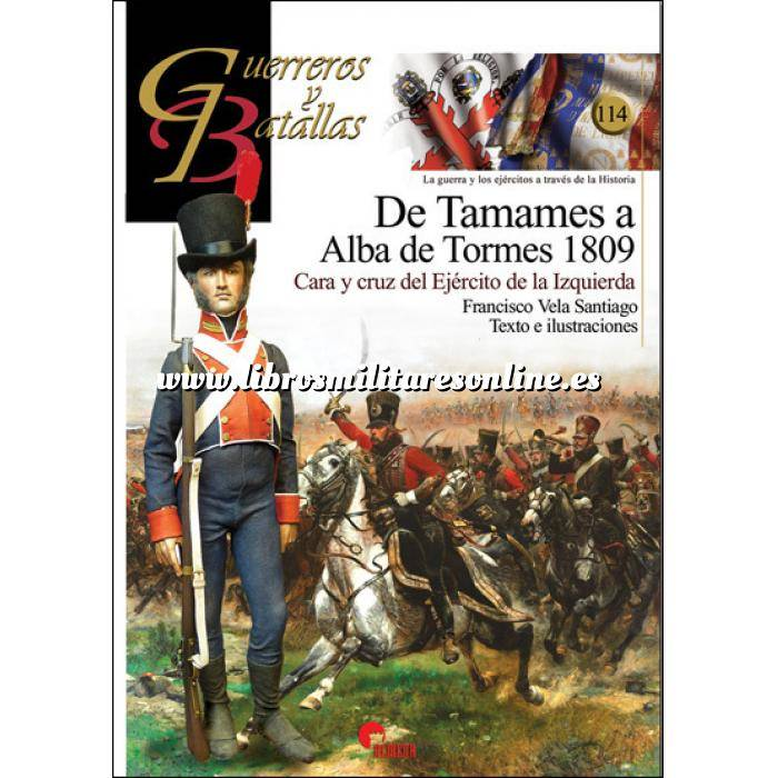 Imagen Guerreros y batallas Guerreros y Batallas nº114 De Tamames a Alba de Tormes 1809