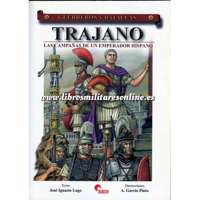 Imagen Guerreros y batallas Guerreros y Batallas nº 41 Trajano. Las campañas de un emperador Hispano