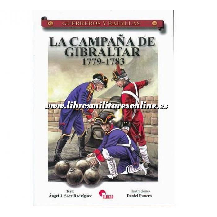 Imagen Guerreros y batallas Guerreros y Batallas nº 43 La campaña de Gibraltar.1779-1783