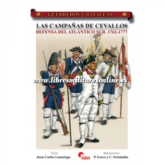 Imagen Guerreros y batallas Guerreros y Batallas nº 46 Las campañas de Cevallos Defensa de Atlantico Sur 1762-1777