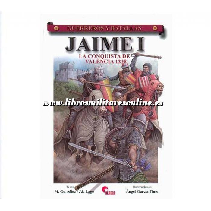 Imagen Guerreros y batallas Guerreros y Batallas nº 51 Jaime I.la conquista de Valencia 1238