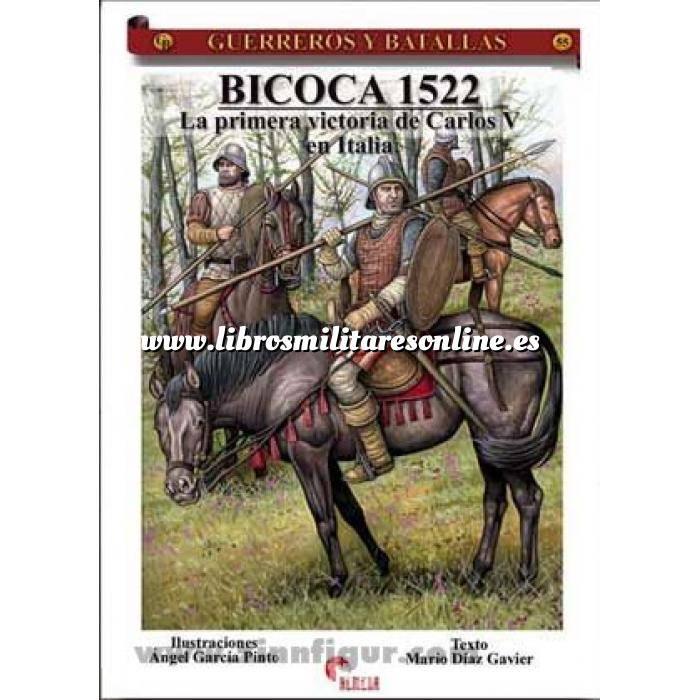 Imagen Guerreros y batallas Guerreros y Batallas nº 55 Bicoca 1522.la primera victoria de Carlos V en Italia