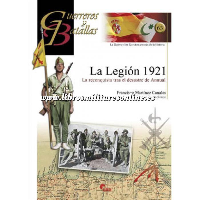 Imagen Guerreros y batallas Guerreros y Batallas nº 63 La Legión 1921. La reconquista tras el desastre de Annual