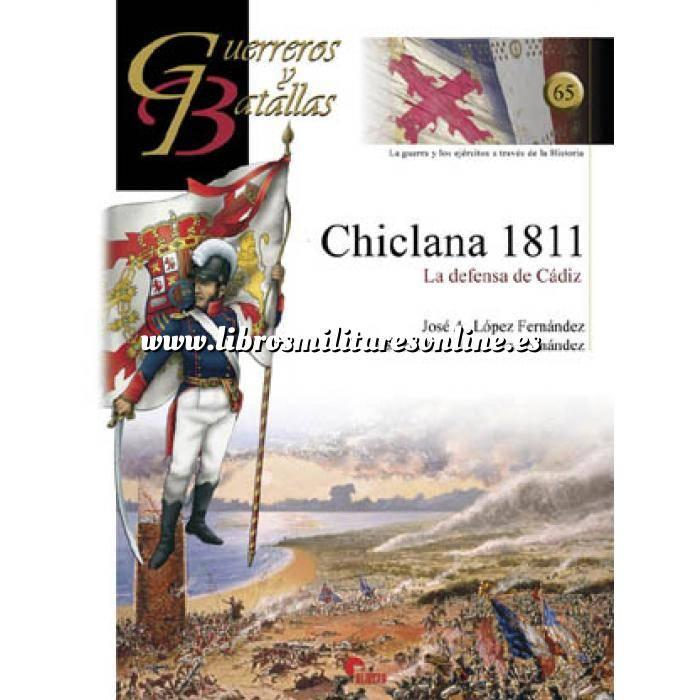 Imagen Guerreros y batallas Guerreros y Batallas nº 65 Chiclana 1811 la defensa de Cádiz