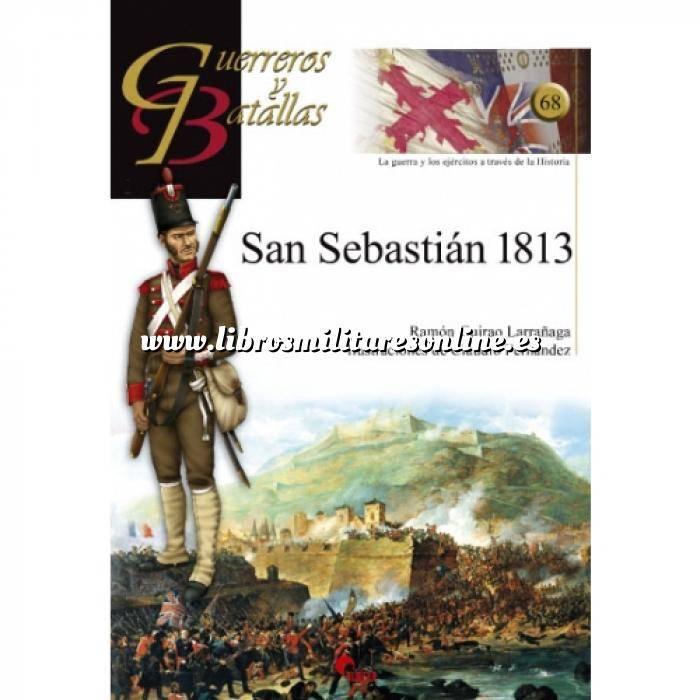 Imagen Guerreros y batallas Guerreros y Batallas nº 68 San Sebastián 1813