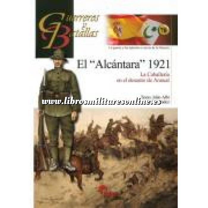 Imagen Guerreros y batallas Guerreros y Batallas nº 70 El Alcantara  1921: La caballeria en el desastre de Annual