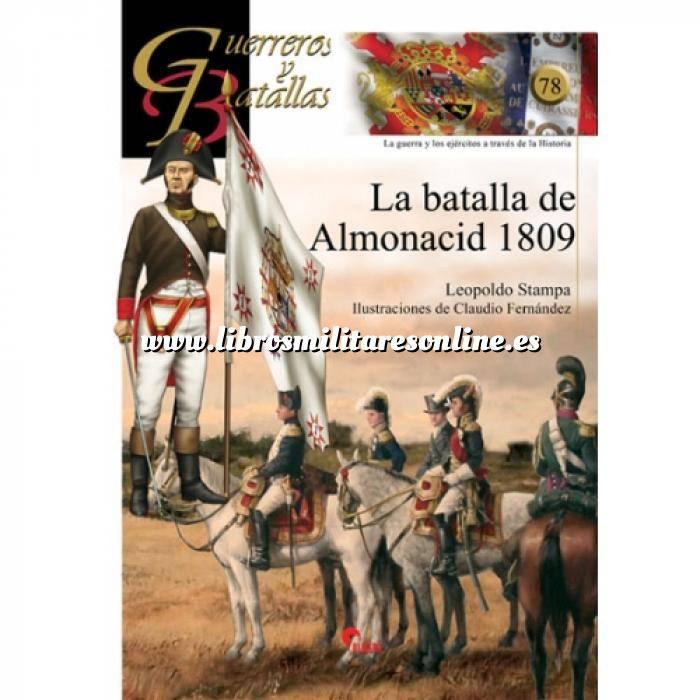 Imagen Guerreros y batallas Guerreros y Batallas nº 78 La batalla de Almonacid 1809