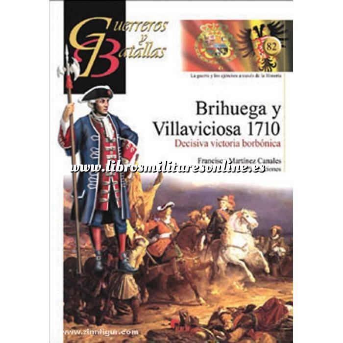 Imagen Guerreros y batallas Guerreros y Batallas nº 82 Brihuega y Villaviciosa 1710. Decisiva victoria Borbónica