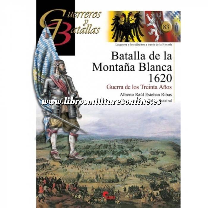 Imagen Guerreros y batallas Guerreros y Batallas nº 83 Batalla de la montaña blanca 1620.guerra de los treinta años