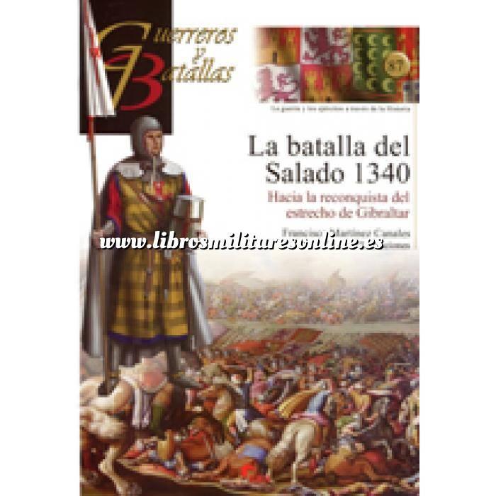 Imagen Guerreros y batallas Guerreros y Batallas nº 87 La batalla del Salado 1340. Hacia la reconquista del estrecho de Gibraltar