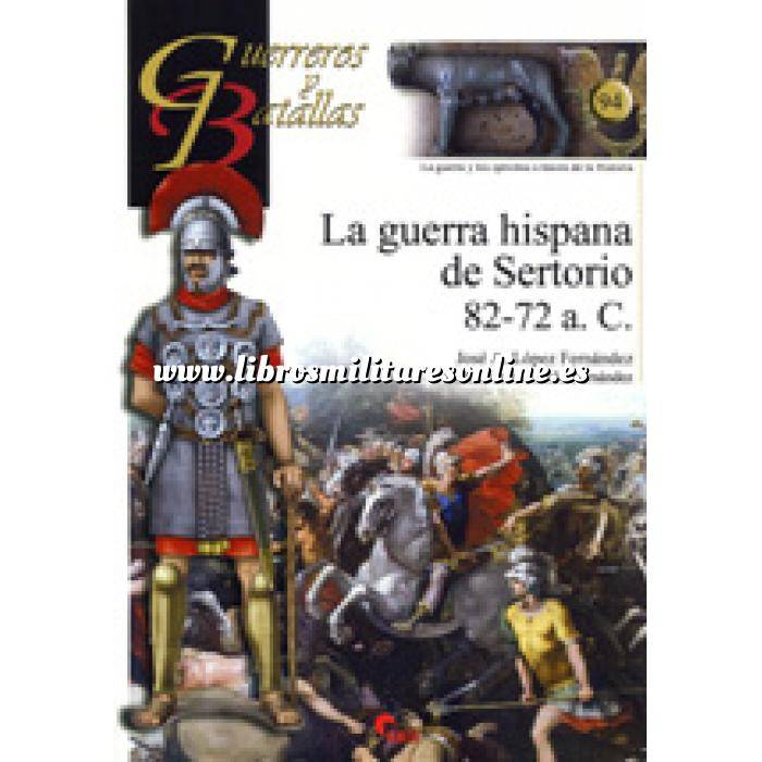 Imagen Guerreros y batallas Guerreros y Batallas nº 94 La guerra hispana de Sertorio 82-72 a.C