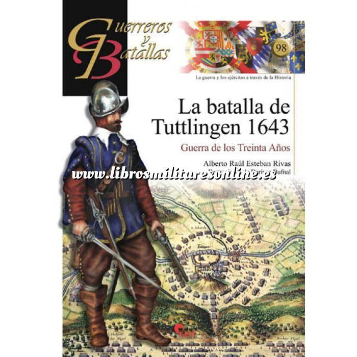 Imagen Guerreros y batallas Guerreros y Batallas nº 98 La batalla de Tuttlingen 1643