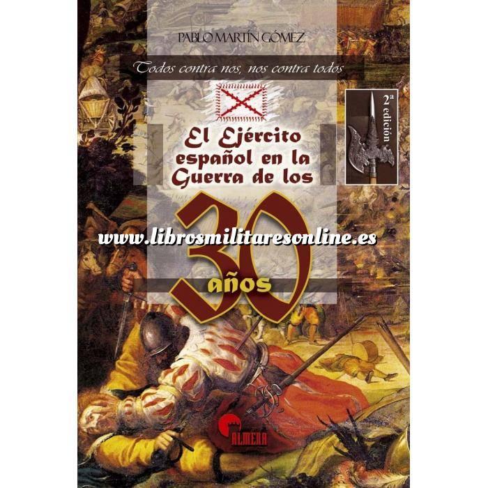 Imagen Hechos y batallas cruciales El ejercito español en la guerra de los 30 años