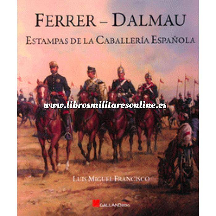 Imagen Hechos y batallas cruciales Ferrer Dalmau Estampas de la Caballería Española