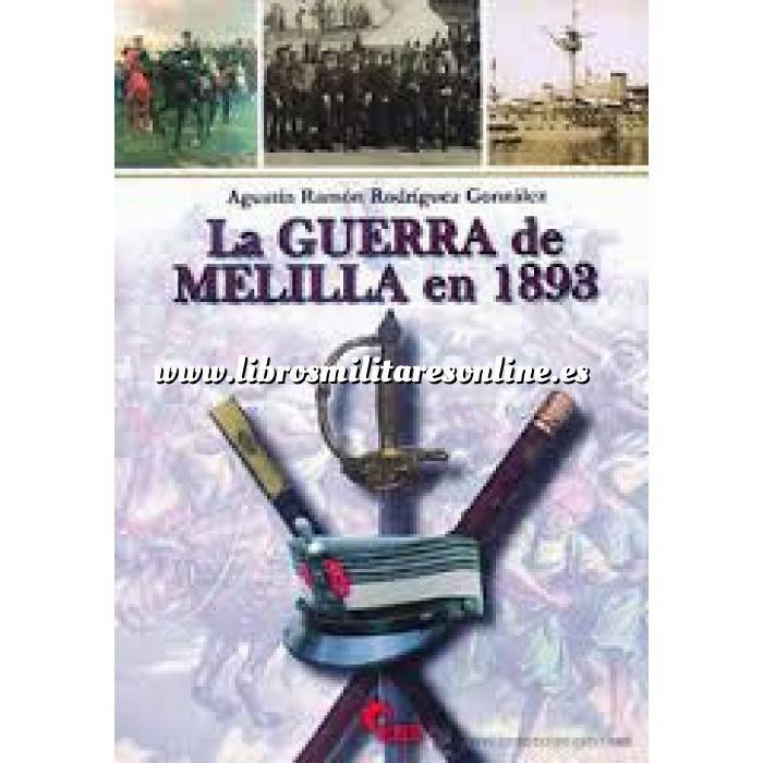 Imagen Hechos y batallas cruciales La guerra de Melilla en 1893
